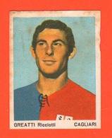 Calcio Figurine Squadra Cagliari Greatti Ricciotti 1967 Calciatori Collezione Euroregalo - Adesivi