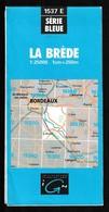 Carte IGN - 1537 Est - La Brède - 1 / 25 000 - 1991 - Cartes Topographiques