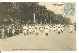 75 - PARIS / MARCHE DE L'ARMEE 29 MAI 1904 - SOCIETE DE GYMNASTIQUE SUR L'AVENUE DES CHAMPS ELYSEES - Francia