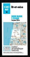 Carte IGN - 1341 Est - Lit Et Mixe - 1 / 25 000 - 1990 - Cartes Topographiques