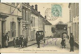 91 - MONTLHERY / LA MAIRIE ET LA PORTE DE LINAS - Montlhery