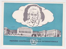 Albert Einstein L'Atome Pour La Paix Première Conférence Atomique Internationale Genève Août 1955 - Premi Nobel