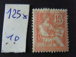 Mouchon No 125 Neuf * - 1900-02 Mouchon