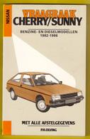 VRAAGBAAK NISSAN CHERRY / SUNNY Modellen 1982-1986 Handleiding Onderhoud & Afstelgegevens ©1985 202blz OLVING AUTO Z938 - Voitures