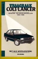 VRAAGBAAK MITSUBISHI COLT/LANCER Modellen 1984-1986 Handleiding Onderhoud & Afstelgegevens ©1987 174blz OLVING AUTO Z935 - Voitures