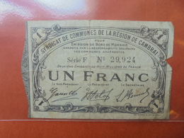 CAMBRAI 1 FRANC 1916 CIRCULER (B.4) - Buoni & Necessità