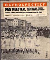 FACETTEN VAN HET VOLKSONDERWIJS IN VLAANDEREN 1830-1940 DAG MEESTER ©1984 Geschiedenis Heemkunde SCHOOL ONDERWIJS Z705 - Ecoles