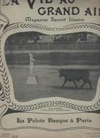LA VIE AU GRAND AIR 28 07 1901 - PELOTE BASQUE - HIPPISME - PECHE A LA LIGNE - CARICATURE SANTOS-DUMONT PAR EMILE COHL - 1900 - 1949