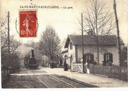 Carte Postale Ancienne De SAINT MARTIN Sur OUANNE -La Gare - Other Municipalities