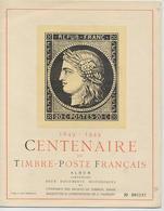 ALBUM: Centenaire Du TIMBRE-POSTE Français - Tirage 3000 Ex. - Philatelic Fairs