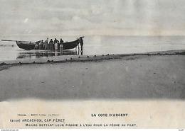 CPA (33) CAP FERET.  Marins Mettant Leur Pinasse à L'eau Pour La Pêche Au Filet. ..I 293 - Arcachon