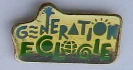 GP291 Pin's POLITIQUE GENERATION ECOLOGIE Achat Immédiat - Administrations