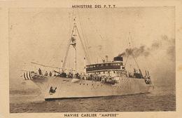 "Navire Cablier "" Ampere "" Ministere Des PTT - Barche"
