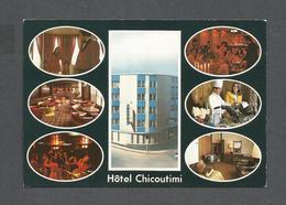 CHICOUTIMI - QUÉBEC - HÔTEL CHICOUTIMI - MULTIPLES VUES - PAR A. ELLEFSEN - Chicoutimi