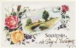CPA COULEUR:SOUVENIR DE PUY L'ÉVÊQUE (46)..ÉCRITE - France