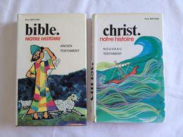 Bible Notre Histoire : Ancien Testament Et Christ Notre Histoire : Nouveau Testament De René Berthier - Religión & Esoterismo