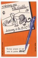 - BUVARD STYLOS BIC - Ecrivez Propre Et Net Avec La Pointe BIC - - Stationeries (flat Articles)