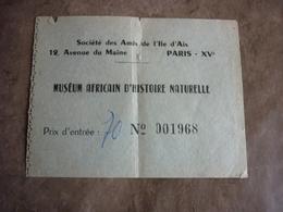 Ticket D'entrée Ancien Muséum Africain D'histoire Naturelle Société Des Amis De L'Ile D'Aix - Tickets D'entrée