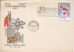BUCHAREST PHILATELIC EXHIBITION, SCIENCE, TECHNICS AND ART, SPECIAL COVER, 1984, ROMANIA - Cartas