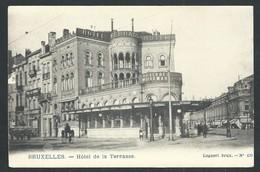 +++ CPA - BRUSSEL - BRUXELLES - Hôtel De La Terrasse   // - Cafés, Hotels, Restaurants