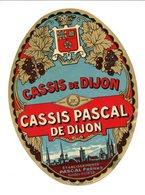 Etiquette Cassis PASCAL De DIJON (Côte D'Or) - Other