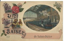 SAINT DIZIER   (  HAUTE MARNE  )    UN BAISER DE SAINT DIZIER - Saint Dizier