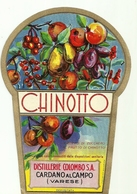 """4494 """"CHINOTTO-DISTILLERIE COLOMBO S.A.-CARDANO AL CAMPO-VARESE"""" ORIGINALE - Etiketten"""