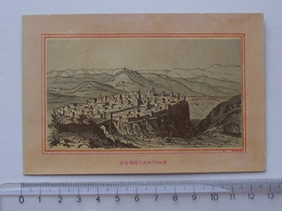 CHROMO: CONSTANTINE Vue Générale De La Ville - ALGERIE - Trade Cards