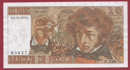 "10 Francs ""Berlioz"" Du 02/10/1975.K ---XF/SUP+----ALPH.F.236 - 1962-1997 ''Francs''"