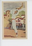 Au Pays Basque Joueur De Pelote à Chistera (gouache De Jacques Le Tanneur Illustrateur) N°24 - Frankrijk