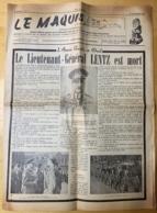 """Journal """"Le Maquis"""" Armée Secrète En Deuil. Mort Du Lieutenant-Général LENTZ. 1949. - Autres"""