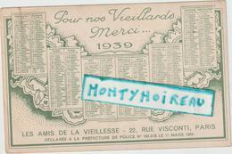 R : Vieux  Papier :   Calendrier  1939 , Paris ; Les  Amis  De La  Vieillesse  ( Portrait ) - Calendarios