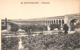 POSTAL    MONTPELLIER  -FRANCIA  - L'AQUEDUC - Montpellier
