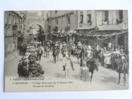 CPA (18) Cher - BOURGES - Cortège Historique Du 1er Juillet 1923 - Groupe De Carabins - Bourges
