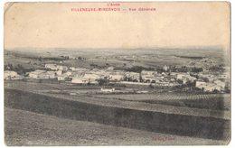 AUDE VILLENEUVE MINERVOIS : VUE GENERALE - Circulé Vers NARBONNE MILITARIA 125e REGIMENT INFANTERIE - Other Municipalities