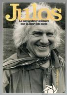 Julos Beaucarne Le Navigateur Solitaire Sur La Guerre Des Mots Dédicace Autographe 1997 - Books, Magazines, Comics