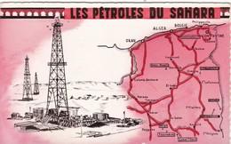 ALGERIE.. LES RICHESSES FRANÇAISES. LES PÉTROLES DU SAHARA. ANNEE 1958 + TEXTE - Algérie