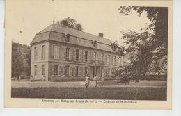 ANCENNES Par Blangy Sur Bresle - Château De MONTHIERES - France