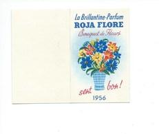 ROJA FLORE Calendrier Année1956 85 X 55 Mm (plié) TB 2 Scans - Calendarios