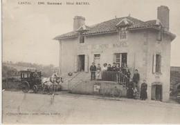 SANSAC  15   L'Hotel Du Nord  MAUREL.-Tabac .Façade Tres Tres Animée Et Bel Attelage Carrosse 2 Chevaux - France