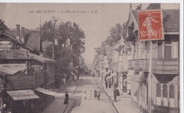 ARCACHON - La Rue Du Casino - Arcachon