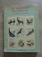 F. Martin Duncan - Les Migrations Mystérieuses  /  1949 - éd. De La Paix - Animaux