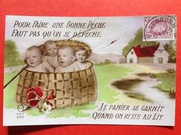 POUR FAIRE UNE BONNE PECHE FAUT PAS QU'ON SE DEPECHE - BABIES IN MAND - BEBES DANS UN PANIER - Bébés