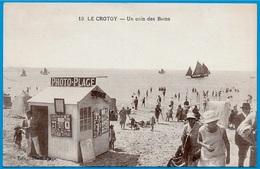 """Rare CPA 80 LE CROTOY Somme - Un Coin Des Bains (Cabine De Photographe """"PHOTO-PLAGE ° Auto-édition) Plage - Le Crotoy"""