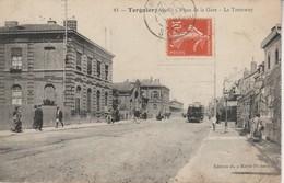 02 - TERGNIER - Place De La Gare - Le Tramway - France