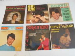 Lot: 6/45T. Hervé VILARD. Capri C'est Fini, Mourir Ou Vivre, Pedro,Fais La Rire, Sayonara, Amoureux D'un Soir (Dédicacé) - Vinyles