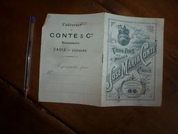 Vers 1900 :  Vins Fins De La Maison José Maria Conte à Cadiz (Espagne) - Malaga- Moscatel - Tintilla De Rota - - Spagna