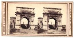 Stereo-Foto Sommer & Behles, Roma E Napoli, Ansicht Rom - Roma, Arco Di Tito - Fotos Estereoscópicas