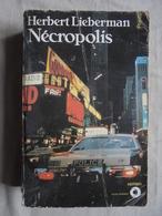 Occasion - Livre Nécropolis Par Herbert Lieberman Ed. Du Seuil 1977 - Livres, BD, Revues