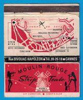 POCHETTE SANS ALLUMETTES EDITE TESTRO BROS PARIS / MOULIN ROUGE RUE BIVOUAC-NAPOLEONCANNES STRIP-TEASE RIVIERA'S CAFE - Boites D'allumettes